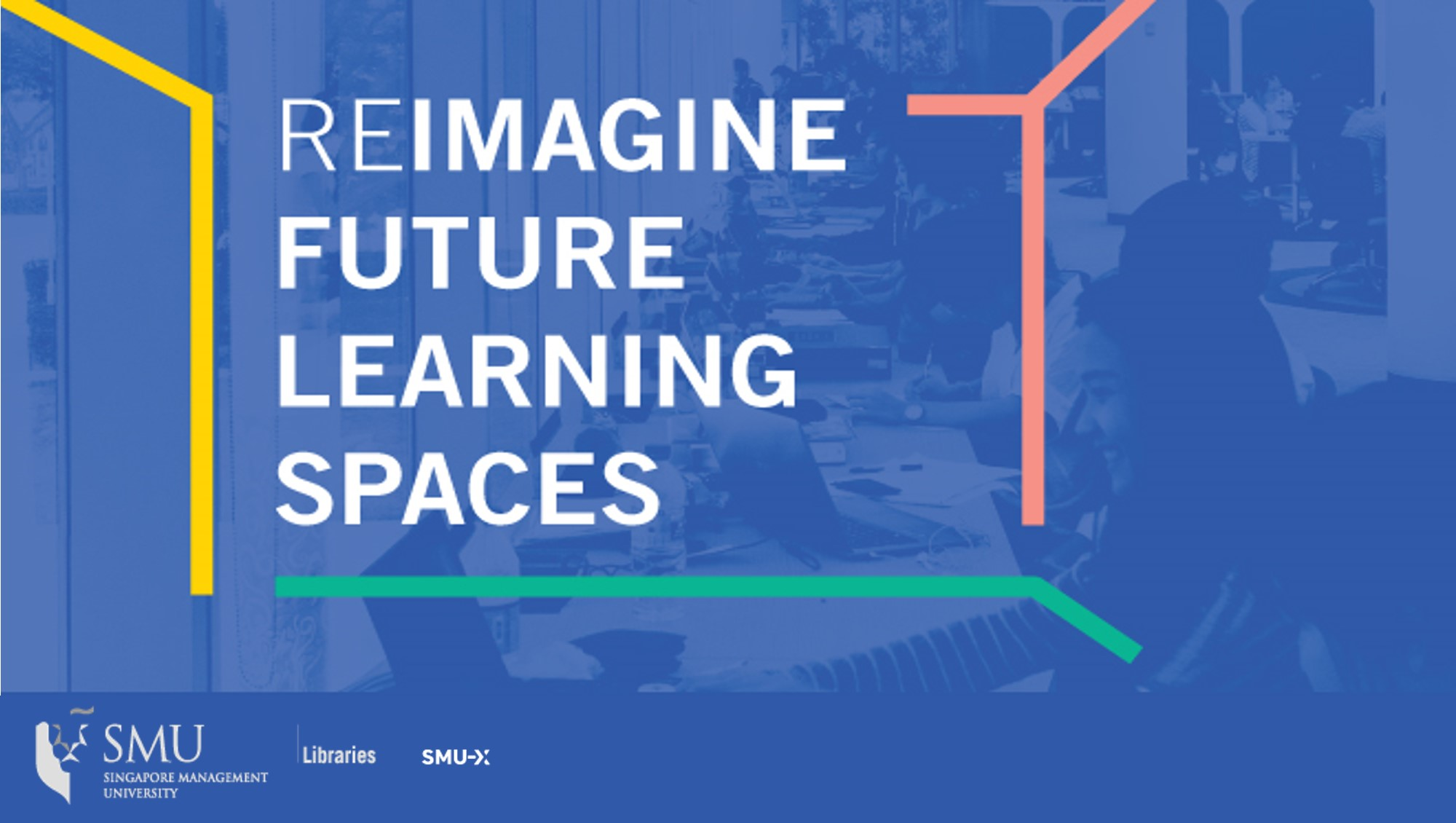 2018 Reimagine Future Learning Spaces